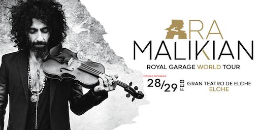 Ara Malikian en Elche - Royal Garage World Tour (29 de febrero)