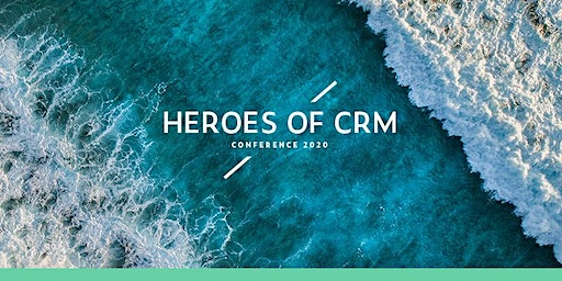 Heroes of CRM Conference 2020