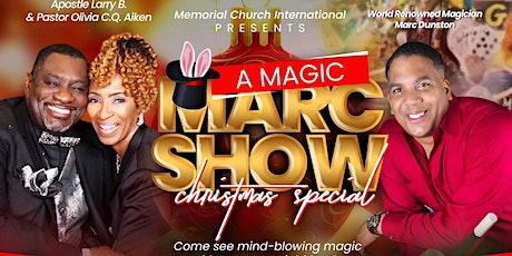 Memorial Church International presents A Magic Marc Christmas Special! tickets
