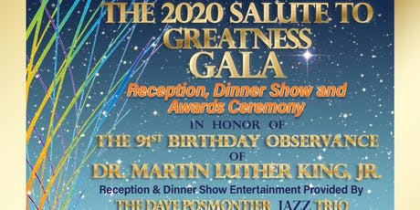 Jazz and The 2020 Salute to Greatness Gala in Honor of Martin Luther King, Jr's 91st Birthday tickets