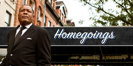 Homegoings tickets
