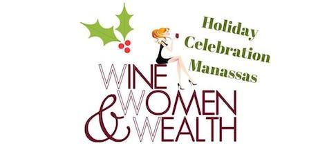 Wine, Women and Wealth - Manassas tickets