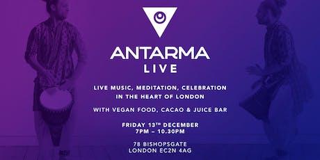 ANTARMA LIVE - Live Music Meditation Celebration! tickets