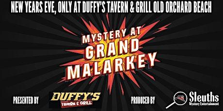 "New Years Eve ""Mystery at Grand Malarkey"" Mystery Dinner tickets"