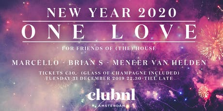 ONE LOVE Presents NEW YEARS EVE 2020 tickets