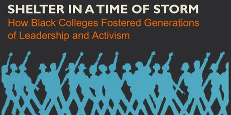 How Black Colleges Fostered Generations of Leadership and Activism tickets