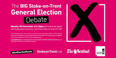 The BIG Stoke-on-Trent General Election Debate tickets