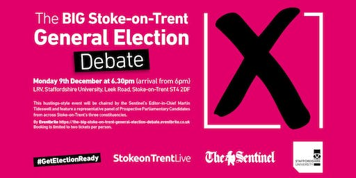 The BIG Stoke-on-Trent General Election Debate