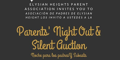 Parents' Night Out and Silent Auction tickets