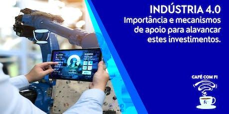 INDÚSTRIA 4.0 Importância e mecanismos  de apoio ingressos