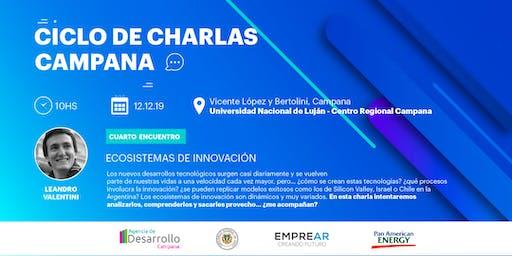 Ciclo de Charlas Campana: ECOSISTEMAS DE INNOVACIÓN