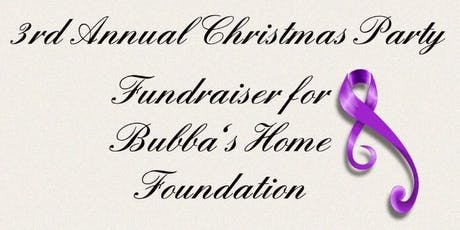 3rd Annual Bubba's Home Foundation Christmas Party tickets