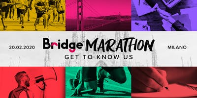 MILANO #06 Bridge Marathon® 2020 - Get to know us!