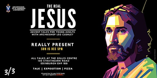 The Real Jesus: Really Present