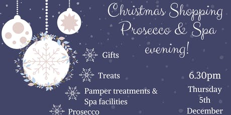 Rainwild Christmas Shopping, Prosecco & Spa evening. tickets