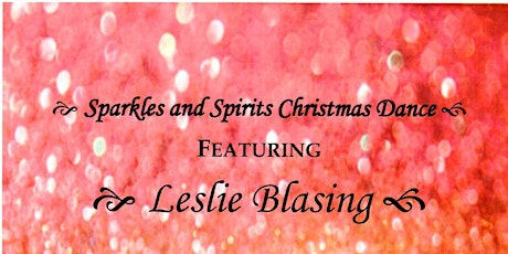 """Sparkles and Spirits Christmas Dance"" tickets"