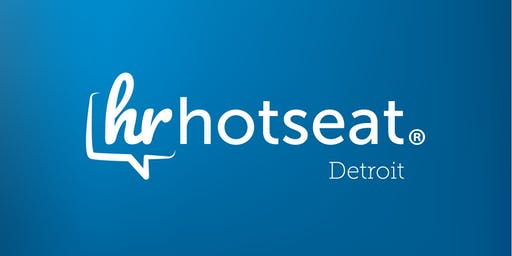 HRHotSeat Detroit December 2019