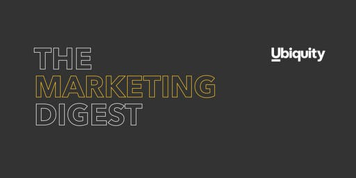The Marketing Digest Hosted By Ubiquity Group