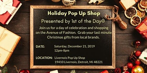 1st of the Day Holiday Pop Up Experience