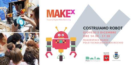 Costruiamo robot! Laboratorio gratuito per bambini a cura di MakeX biglietti