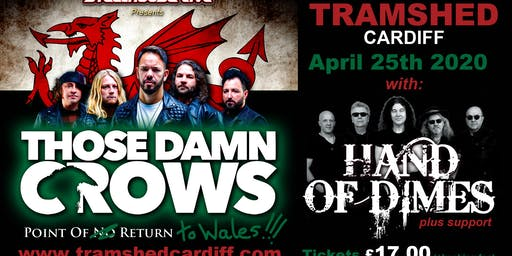 Steelhouse Away Day with Those Damn Crows & Support (Tramshed, Cardiff)