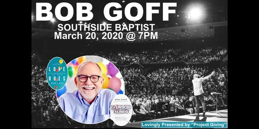 AN EVENING WITH BOB GOFF...