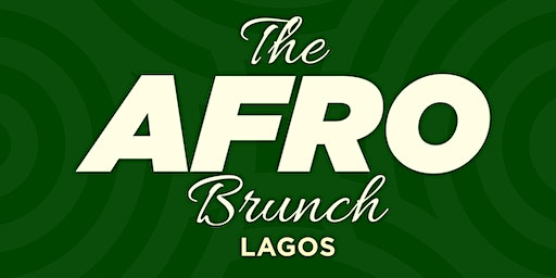 The Afro Brunch Lagos by Chizi Duru