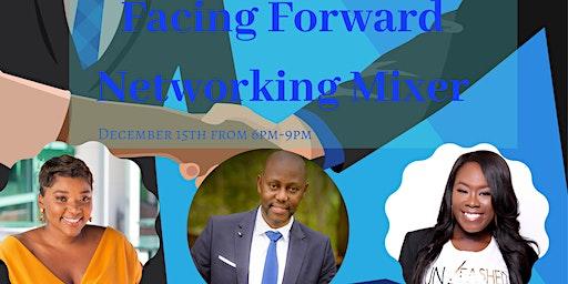 Facing Forward Networking Mixer