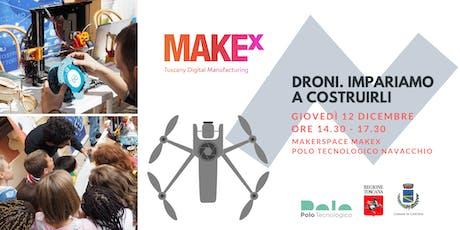 Droni. Impariamo a costruirli! Laboratorio gratuito per bambini a cura di MakeX biglietti