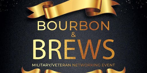Bourbon & Brewz Military/Veteran Hiring & Networking Event