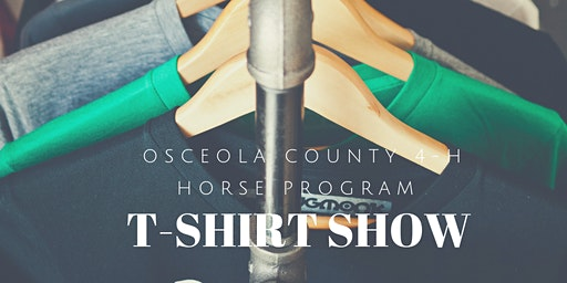 Osceola County 4-H Horse Show - T-shirt Show- Saturday, January 25th, 2020