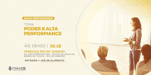 [RIO DE JANEIRO/RJ] Palestra Gratuita - PODER E ALTA PERFORMANCE