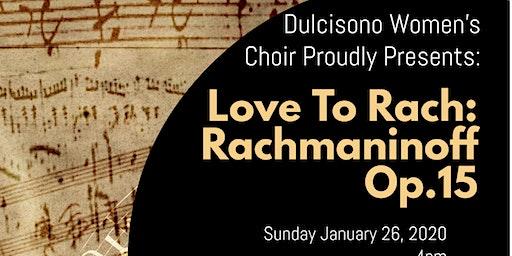 Dulcisono Women's Choir: Love to Rach!