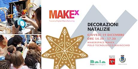 Decorazioni natalizie. Laboratorio gratuito per bambini a cura di MakeX biglietti