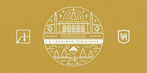 The Vanguard Room Presents: A Lakeland Christmas at Union Hall