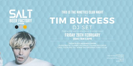 This Is The Nineties with Tim Burgess (DJ Set) tickets