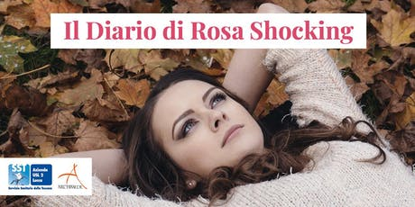 """Presentazione del """"Diario di Rosa Shocking"""" biglietti"""