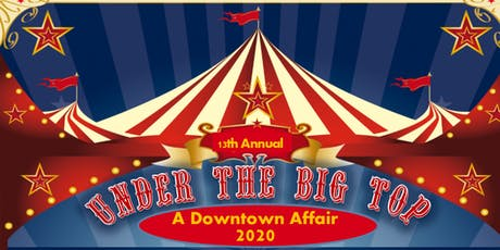 Under the Big Top | A Downtown Affair tickets