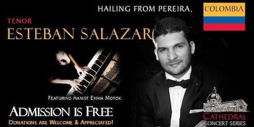 Cathedral Concert: Colombian Tenor- Esteban Salazar