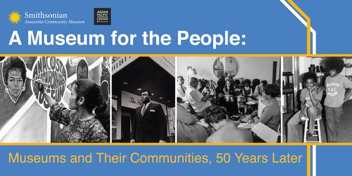 A Museum for the People: Museums and Their Communities, 50 Years Later