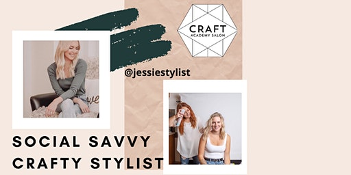 SOCIAL SAVVY CRAFTY STYLIST