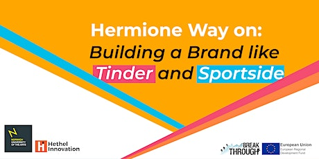 Building a Brand like Tinder and Sportside - Hermione Way tickets