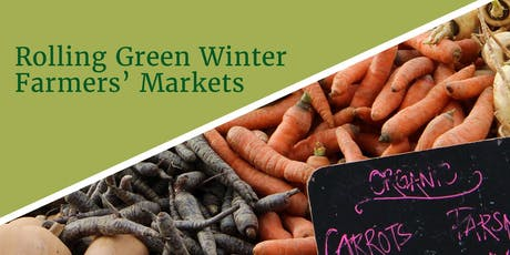 Rolling Green Winter Farmers' Markets tickets