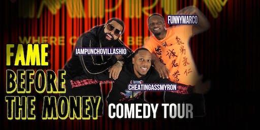 San Antonio Tx Fame Before the Money Comedy Tour