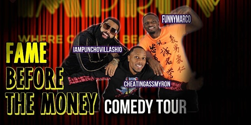 San Antonio Tx Fame Before the Money Comedy Tour