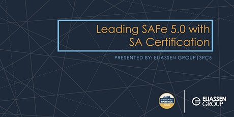 REMOTE DELIVERY - Leading SAFe 5.0 with SA Certification - Bethesda - August tickets