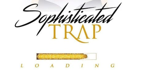 SOPHISTICATED TRAP A NEW YEARS EVE CELEBRATION tickets