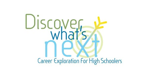 Discover What's Next: High Schoolers & Professionals Networking