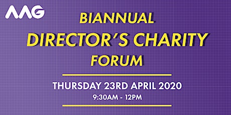 Biannual Directors Charity Forum April 2020 tickets