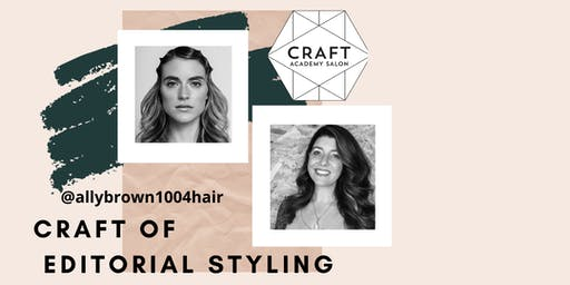 CRAFT OF EDITORIAL STYLING